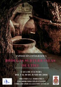 """Exposición fotográfica """"Bodegas Subterráneas de Utiel"""" Asociación Cultural Serratilla"""