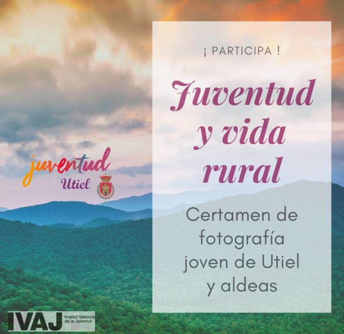 """Utiel convoca el certamen fotográfico """"Juventud y Vida Rural"""""""