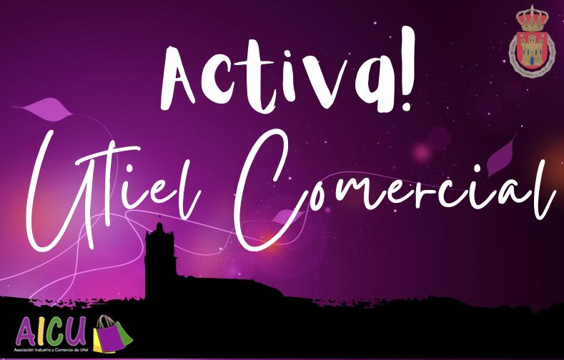 Arranca la campaña Activa! Utiel Comercial